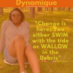 Lady Dynamique Change is here